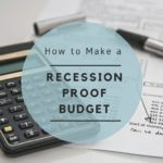 How to Make a Recession Proof Budget