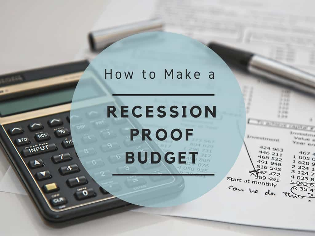Recession proof budget