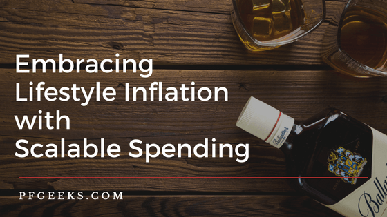 Embracing Lifestyle Inflation with Scalable Spending