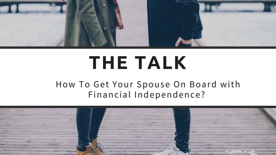 One Question to Get your Spouse on Board with Financial Independence