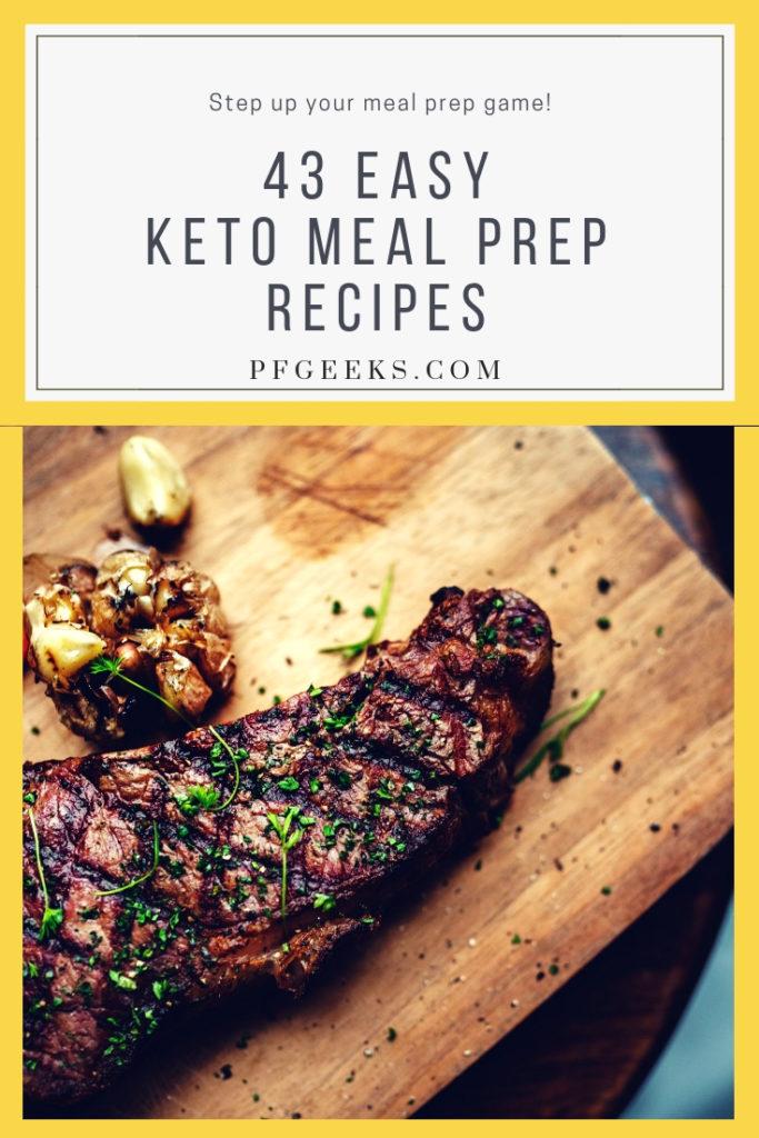 43 Easy Keto Meal Prep Recipes pinterest image