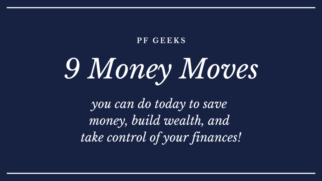 money moves you can make today